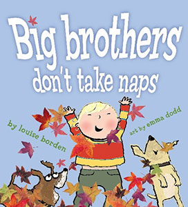 Big Brothers Don't Take Naps