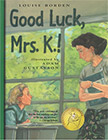 Good Luck, Mrs. K!