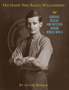His Name was Raoul Wallenberg